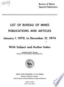 List of Bureau of Mines Publications and Articles     with Subject and Author Index Book