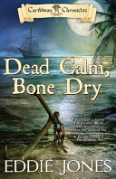 Dead Calm, Bone Dry ebook