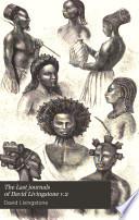 The Last journals of David Livingstone v.2