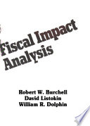 The New Practitioner's Guide to Fiscal Impact Analysis