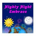 Nighty Night Embrace