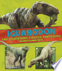 Iguanodon and Other Bird Footed Dinosaurs