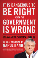 It Is Dangerous to Be Right When the Government Is Wrong
