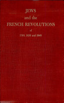 Jews and the French Revolutions of 1789, 1830 and 1848