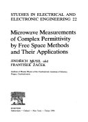 Microwave Measurements Of Complex Permittivity By Free Space Methods And Their Applications Book PDF