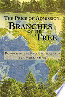 The Price Of Admission Branches Of The Tree