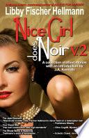Nice Girl Does Noir -- Vol. 2 (Intro by J. A. Konrath)