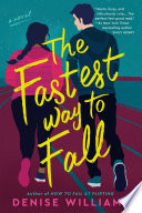 The Fastest Way to Fall Book PDF