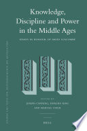 Knowledge, Discipline and Power in the Middle Ages