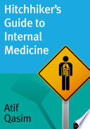 Hitchhiker s Guide to Internal Medicine Book