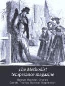 The Methodist Temperance Magazine