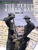 The First World War  1914 18