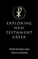 Exploring New Testament Greek