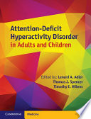 Attention Deficit Hyperactivity Disorder in Adults and Children