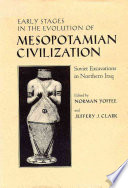 Early Stages in the Evolution of Mesopotamian Civilization