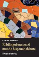 El bilingismo en el mundo hispanohablante
