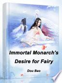 Immortal Monarch's Desire for Fairy