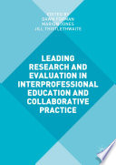 Leading Research and Evaluation in Interprofessional Education and Collaborative Practice Book