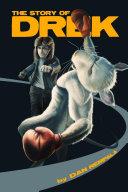 The Story of Drek