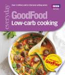 Good Food: Low-Carb Cooking