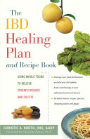 The IBD Healing Plan and Recipe Book Book