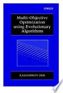 """Multi-Objective Optimization using Evolutionary Algorithms"" by Kalyanmoy Deb"