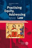 Practising Equity, Addressing Law