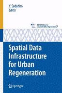 Spatial Data Infrastructure for Urban Regeneration