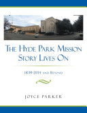 The Hyde Park Mission Story Lives On