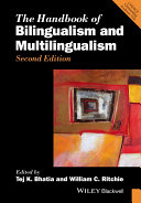 The Handbook of Bilingualism and Multilingualism