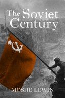 The Soviet Century Pdf/ePub eBook