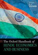 The Oxford Handbook of Hindu Economics and Business