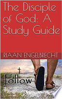 The Disciple Of God A Study Guide Book