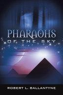 Pharaohs of the Sky Book