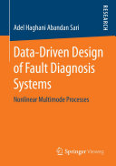 Data Driven Design of Fault Diagnosis Systems