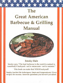 The Great American Barbecue and Grilling Manual