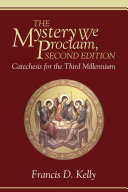 The Mystery We Proclaim  Second Edition