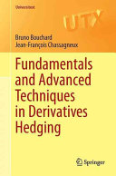Fundamentals And Advanced Techniques In Derivatives Hedging