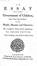An Essay on the Government of Children ... The second edition