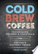 Cold Brew Coffee