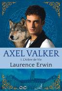 Axel Valker - Tome 1 ebook