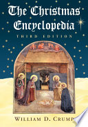 The Christmas Encyclopedia 3d Ed  Book