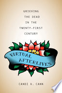 Virtual Afterlives