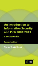 An Introduction to Information Security and ISO27001 2013