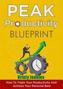 Peak Productivity Blueprint