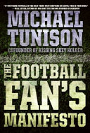 The Football Fan s Manifesto