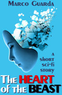 The Heart of the Beast  A Science Fiction Novelette  5
