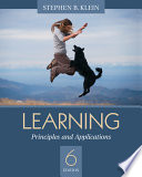 """""""Learning: Principles and Applications"""" by Stephen B. Klein"""