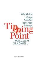 Tipping Point: Wie kleine Dinge Großes bewirken können