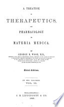 A Treatise On Therapeutics And Pharmacology Or Materia Medica Book PDF